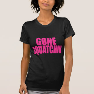 Original & Best-Selling Bobo's GONE SQUATCHIN Pink Tee Shirts
