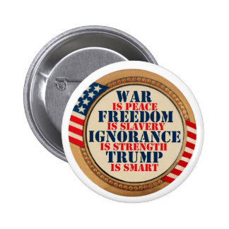 Orwell Warned Us About Trump 6 Cm Round Badge