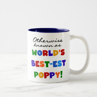 Otherwise Known Best-est Poppy Tshirts and Gifts Two-Tone Mug