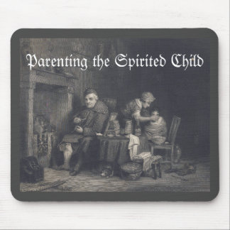 Parenting the Spirited Child Mouse Pad