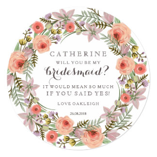 Pastel Wreath Will You Be My Bridesmaid 13 Cm X 13 Cm Square Invitation Card