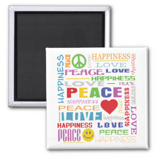 Peace Love Happiness Square Magnet