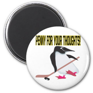 Penny For Your Thoughts 6 Cm Round Magnet