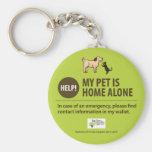 Pet Alert Keychain   Help! My pet is home alone!