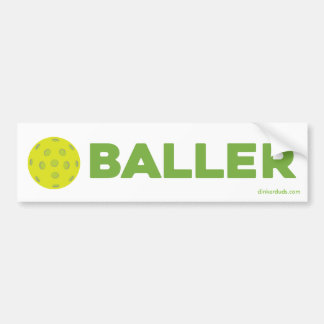 (Pickle)Baller Pickleball Bumper Sticker