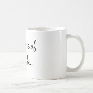 Piece of Cake Basic White Mug