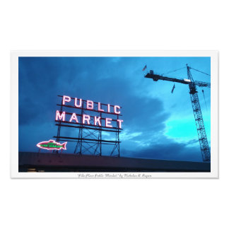 """Pike Place Public Market"" Photo Prints"