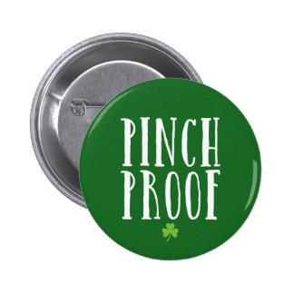 Pinch Proof 6 Cm Round Badge