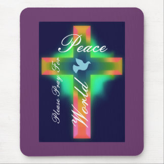 please pray for world peace mouse pad
