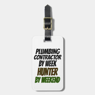 Plumbing Contractor Hunter Tags For Luggage