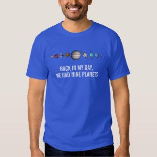 Pluto nine planets funny Shirt