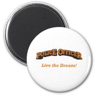 Police / Dream 6 Cm Round Magnet