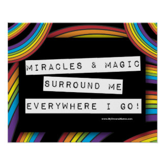 Positive Affirmation Miracle Magic LGBT Rainbow Poster