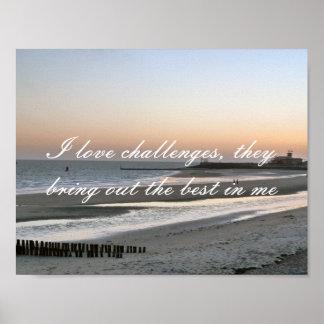 Positive Affirmation motivation about Challenges Poster