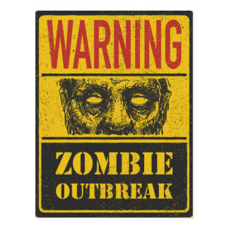 Poster Zombie Outbreak. Sign Board With Zombie Postcard