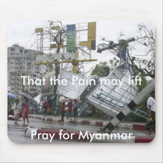 Pray for Myanmar Mouse Pad
