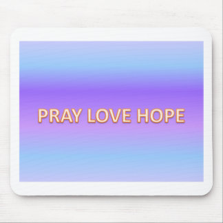 pray love hope mouse pad
