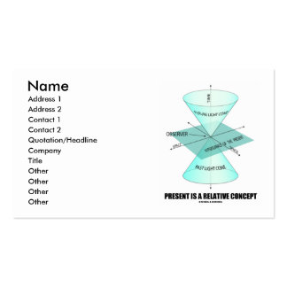 Present Is A Relative Concept (Physics Light Cone) Pack Of Standard Business Cards