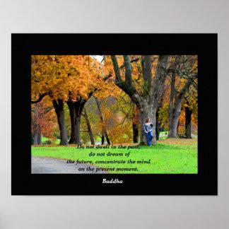 Present Moment - Buddha quote - art print