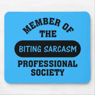 Professionally trained to make sarcastic comments mouse pad
