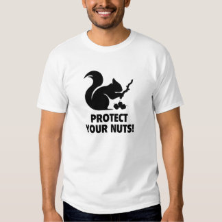 Protect Your Nuts! Tee Shirts