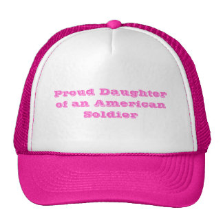 Proud Daughter of an American Soldier Cap