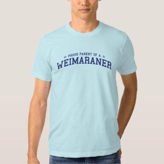 Proud Parent of a Weimaraner T-Shirt