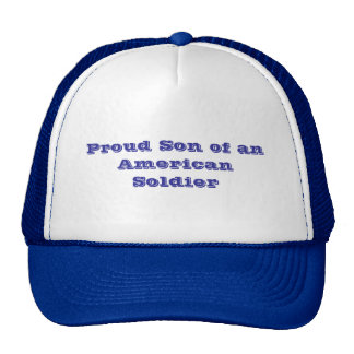 Proud Son of an American Soldier Cap