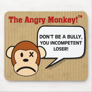 Public Service Announcement - Don't Be a Bully Mouse Pad