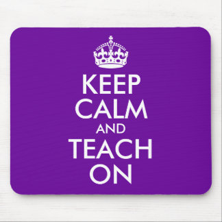 Purple and White Keep Calm and Teach On Mouse Pad