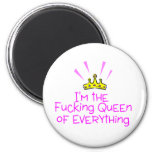 Queen of Everything 6 Cm Round Magnet