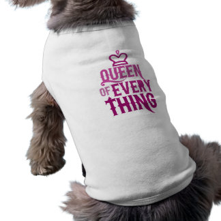 Queen of Everything Sleeveless Dog Shirt