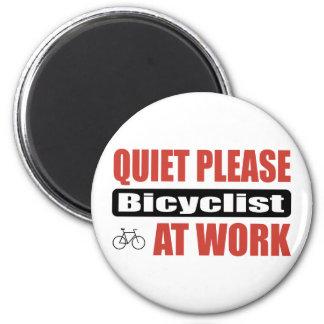 Quiet Please Bicyclist At Work 6 Cm Round Magnet