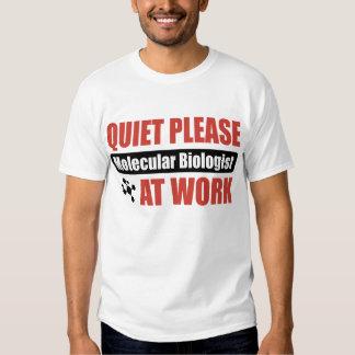 Quiet Please Molecular Biologist At Work Tee Shirt