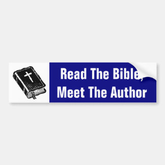Read The Bible; Meet The Author Bumper Sticker