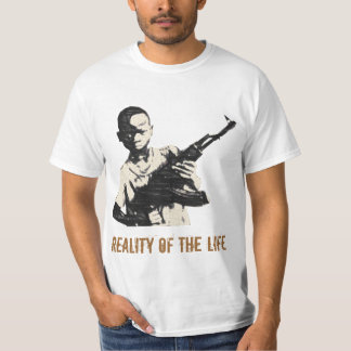 REALITY OF THE LIFE T SHIRTS