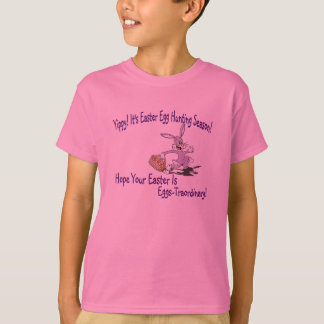 Really Cute  Yippy! It's Easter Egg Hunting Season Tees
