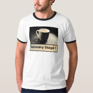 RECOVERY STAGE 1 - COFFEE T-SHIRT
