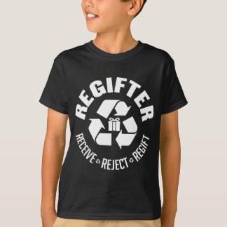 Regifter - receive, reject, re-gift. tees