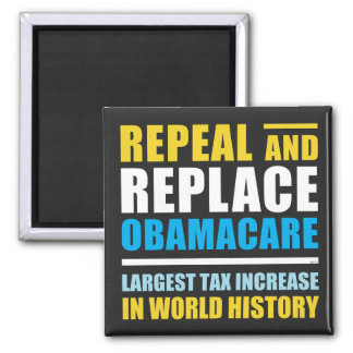 Repeal And Replace Obamacare Square Magnet