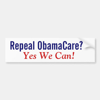 Repeal ObamaCare? Yes We Can! Bumper Sticker