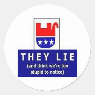 Republican Bigotry Hate Fear Lies And Distortion Round Sticker