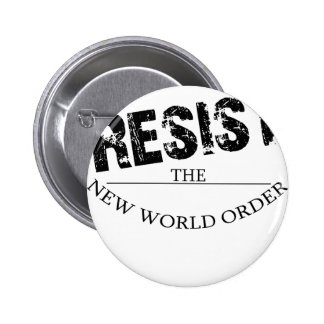 Resist The New World Order 6 Cm Round Badge
