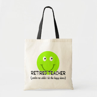 """Retired Teacher Green Smiley """"Happy Dance"""" Gifts Budget Tote Bag"""