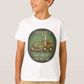 Road Grader Operator Quote Kids T-Shirt