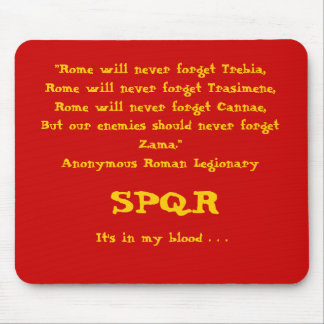 """Rome will never forget . . ."", Mousepad, Red Mouse Pad"