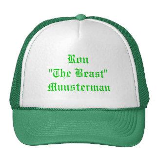 "Ron ""The Beast"" Munsterman Cap"