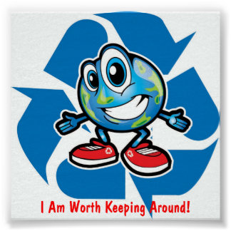 Save Earth By Recycling! Poster