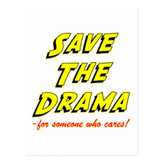 Save the Drama Snappy Saying Postcard