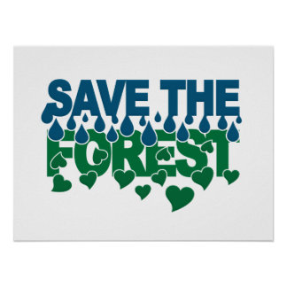 Save The Forest poster - customize